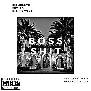 Boss Sh!t (feat. Beast Da Bully & Fatmike)