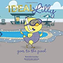 Ideal Lilly: goes to the pool