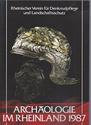 Archäologie im Rheinland 1987. [Jahrbuch 1988]