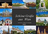 Schoene Gruesse aus Wien (Wandkalender 2022 DIN A4 quer): Impressionen von Oesterreichs Hauptstadt (Monatskalender, 14 Seiten )