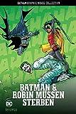 Batman Graphic Novel Collection: Bd. 25: Batman & Robin müssen sterben