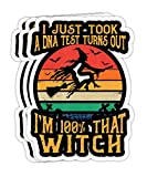 I Just Took A DNA Test Turns Out I'm 100 Percent That Witch Gift Decorations - 4x3 Vinyl Stickers, Laptop Decal, Water Bottle Sticker (Set of 3)