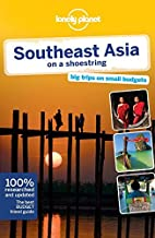 Lonely Planet Southeast Asia on a shoestring (Travel Guide) by China Williams (2012-07-01)