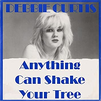 Anything Can Shake Your Tree (feat. The Gangsters of the Groove)