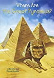 Where Are The Great Pyramids? (Turtleback School & Library Binding Edition) (Where Is...?)
