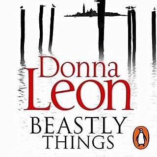 Beastly Things     A Commissario Guido Brunetti Mystery, Book 21              Autor:                                                                                                                                 Donna Leon                               Sprecher:                                                                                                                                 Andrew Sachs                      Spieldauer: 4 Std. und 34 Min.     2 Bewertungen     Gesamt 5,0