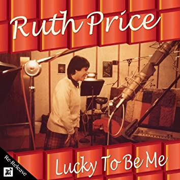 Lucky to Be Me (Re-Release)