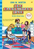 Kristy's Great Idea (The Baby-Sitters Club)