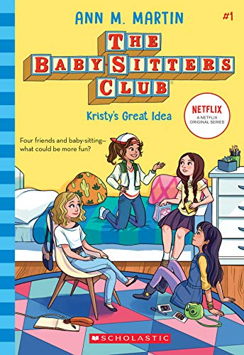 Kristy's Great Idea (the Baby-Sitters Club, 1), Volume 1