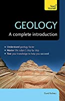 Geology: A Complete Introduction (Teach Yourself)
