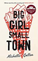 Big Girl, Small Town: Shortlisted for the Costa First Novel Award