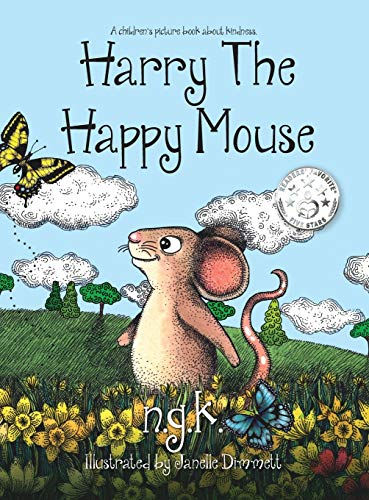 Harry The Happy Mouse (Hardback): The international bestseller teaching children to be kind to each other.