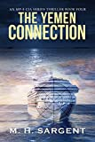 The Yemen Connection (An MP-5 CIA Series Thriller Book 4) (English Edition)