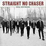 Songtexte von Straight No Chaser - Social Christmasing