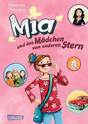Mia 2: Mia und das Mädchen vom anderen Stern (German Edition)