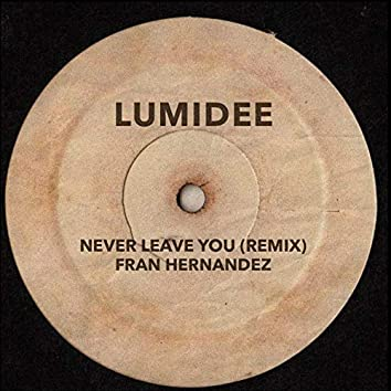Never Leave You (Remix)