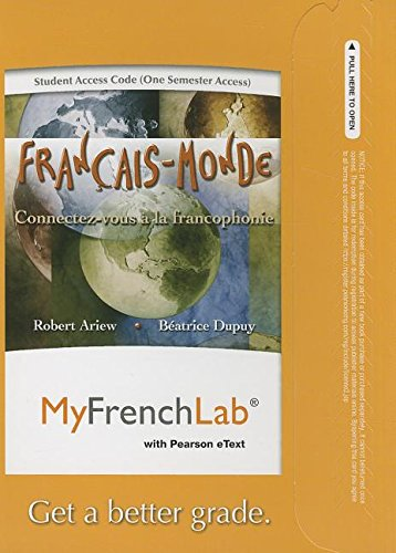 MyLab French with Pearson eText -- Access Card -- Francais-Monde: Connectez-vous a la francophonie (one semester access)