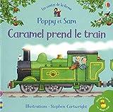 Caramel prend le train - Poppy et Sam - Mini-livres