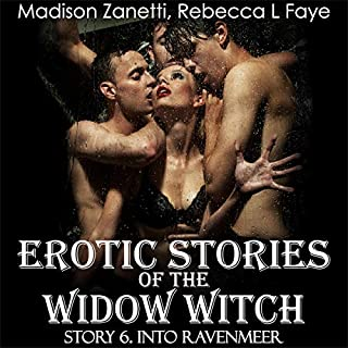 Erotic Stories of the Widow Witch - Story 6 - Into Ravenmeer: Debauch & Raunchy Bisexual Orgy at Swingers Party and Romance in Fantasy Erotic Series of Short Stories for Adults - Group Sex Gang Bang Story                   De :                                                                                                                                 Madison Zanetti,                                                                                        Rebecca L Faye                               Lu par :                                                                                                                                 Anne Rollins                      Durée : 40 min     Pas de notations     Global 0,0