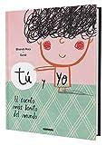 Tú y yo. El cuento más bonito del mundo