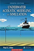 Underwater Acoustic Modeling And Simulation, 4Th Edition [Hardcover] [Jan 01, 2018] C. Etter