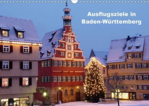 Ausflugsziele in Baden-Württemberg (Wandkalender 2021 DIN A3 quer)