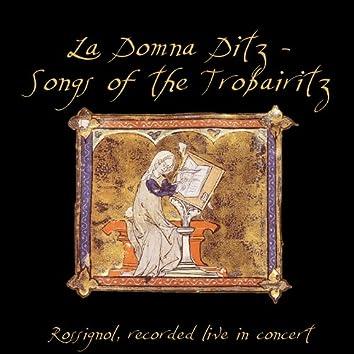 La Domna Ditz - Songs of the Trobairitz