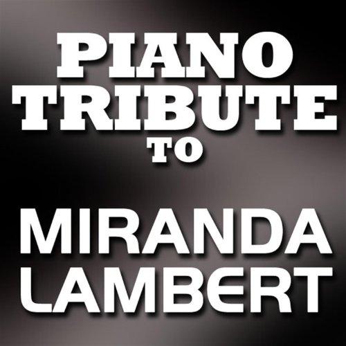 Miranda Lambert Piano Tribute