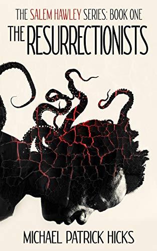 The Resurrectionists (Salem Hawley)