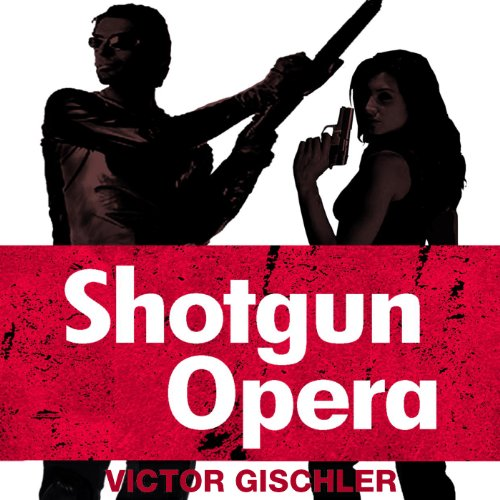 Shotgun Opera audiobook cover art