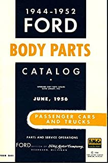 1944 1945 1946 1947 1948 1949 1950 1951 1952 FORD MOTORS FACTORY PASSENGER CAR & TRUCK BODY PARTS CATALOG - Tudor, Fordor, Victoria, Crestline, Sportsman, Pickup, Wagon, Convertible