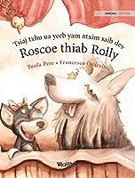 Tsiaj txhu ua yeeb yam ntxim saib dev Roscoe thiab Rolly: Hmong Edition of Circus Dogs Roscoe and Rolly
