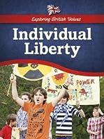 Individual Liberty (Exploring British Values)