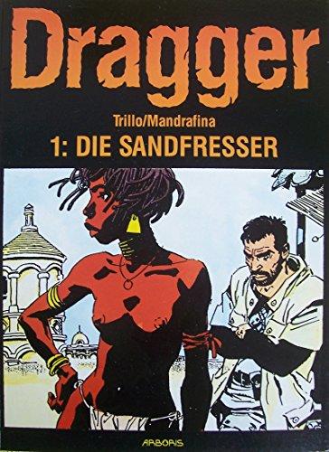 Dragger - 1: Die Sandfresser
