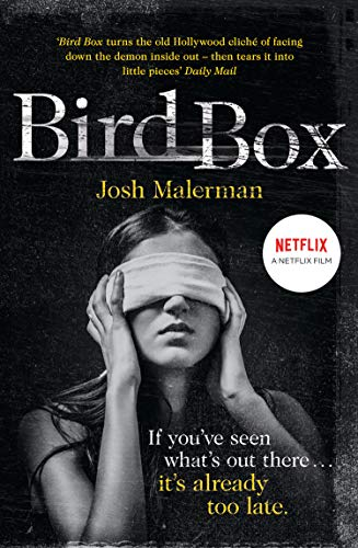 Bird Box [Lingua inglese]: The bestselling psychological thriller, now a major film
