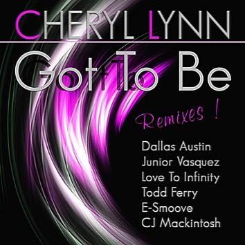 Got to Be Remixes !