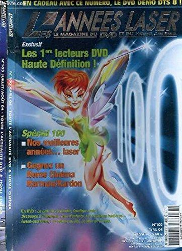 LOT DE 2 REVUES - LES ANNEES LASER - LE MAGAZINE DU DVD ET DU HOME CINEMA - N°103 ET 100 - AVRIL ET JUILLET/AOUT 2004 - DISPARITION - STAR WARS - SPIDER-MAN 2 - LES CHORISTES - LECTEURS DVD HAUTE DEFINITION -