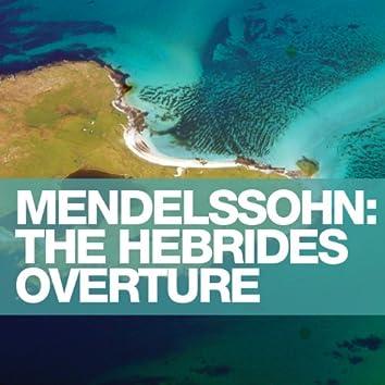 "Mendelssohn: The Hebrides Overture ""Fingal's Cave"""