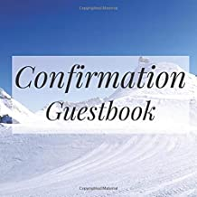 Confirmation Guestbook: Snow Mountain Outdoor Travel - Holy Christian Baptism Celebration Party Guest Signing Sign In Reception Visitor Book, Girl Boy ... Wishes, Photo Milestones Keepsake Ceremony