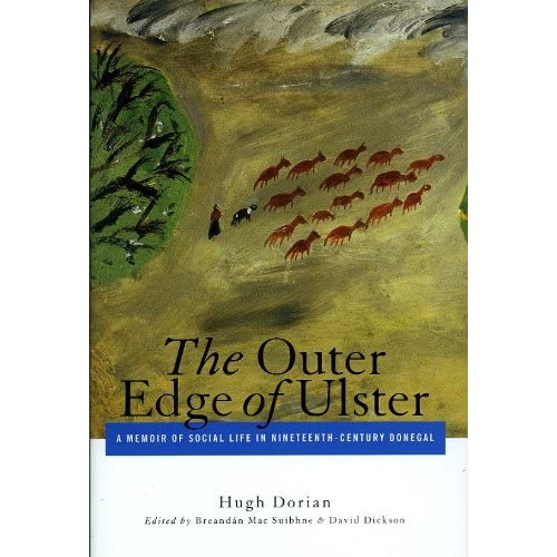 The Outer Edge of Ulster: A Memoir of Social Life in Nineteenth-Century Donegal