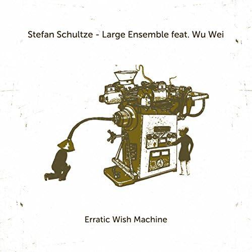 Stefan Schultze Large Ensemble feat. Wu Wei