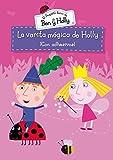 La varita mágica de Holly (El pequeño reino de Ben y Holly. Actividades): (Incluye adhesivos)
