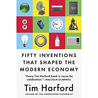 Fifty Inventions That Shaped the Modern Economy audiobook cover art