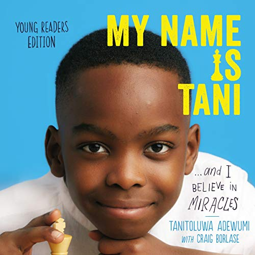 Couverture de My Name Is Tani ...and I Believe in Miracles (Young Readers Edition)