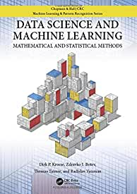 Data Science and Machine Learning: Mathematical and Statistical Methods, 1st Edition from CRC Press