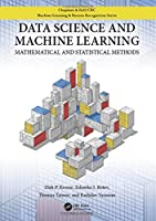 Data Science and Machine Learning: Mathematical and Statistical Methods Front Cover