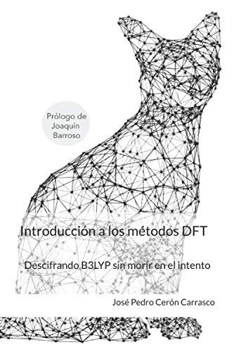 Introducción a los métodos DFT: Descifrando B3LYP sin morir en el intento