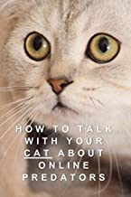 How To Talk With Your Cat About Online Predators