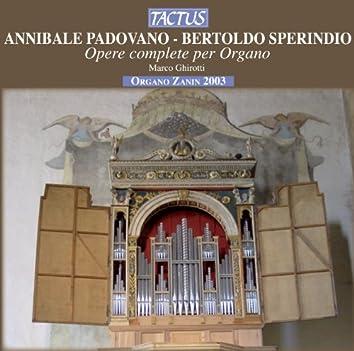 Padovano - Sperindio: Opere complete per organo
