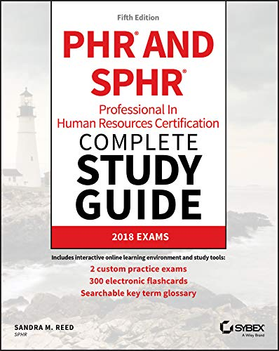 Compare Textbook Prices for PHR and SPHR Professional in Human Resources Certification Complete Study Guide: 2018 Exams 5 Edition ISBN 9781119426523 by Reed, Sandra M.